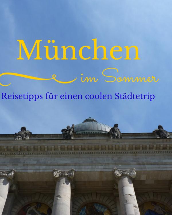 München im Sommer