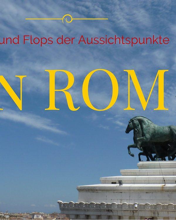 Aussichtspunkte in Rom