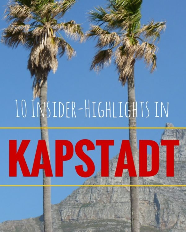 Top 10 Highlights in Kapstadt