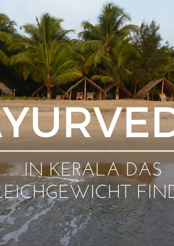 Ayurvedakur Kerala: Mein Erfahrungsbericht