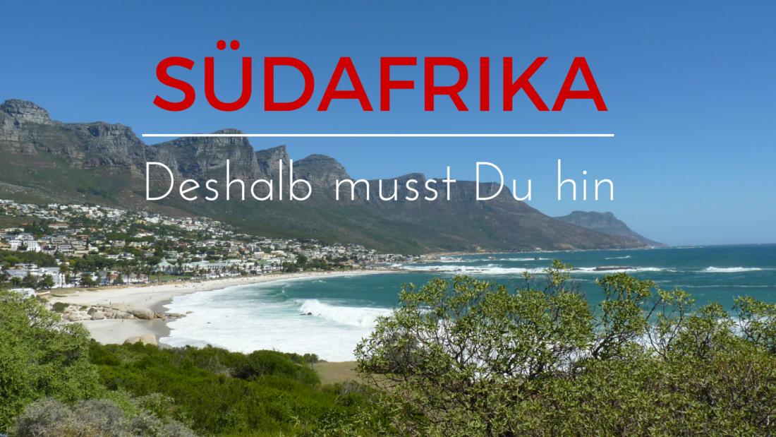 Südafrika Reisegründe