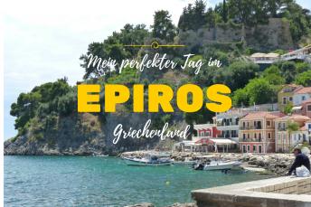 Mein perfekter Tag im Epiros
