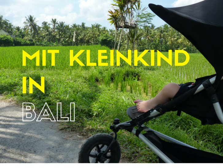 Mit Kleinkind in Bali