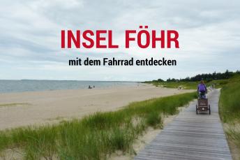 Radtour auf Föhr die Inselhighlights entdecken