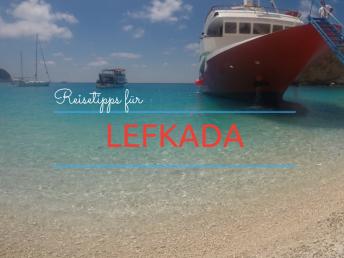 Reisetipps für Lefkada