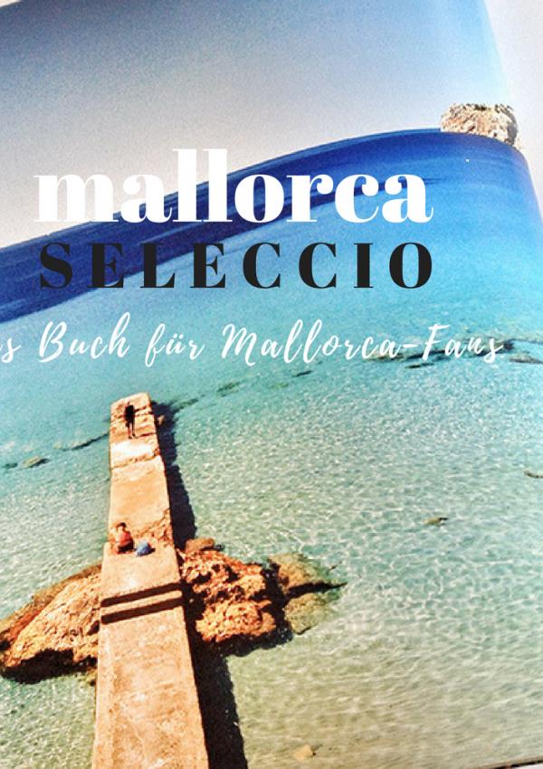 Mallorca Seleccio – Das Buch für jeden Mallorca-Fan