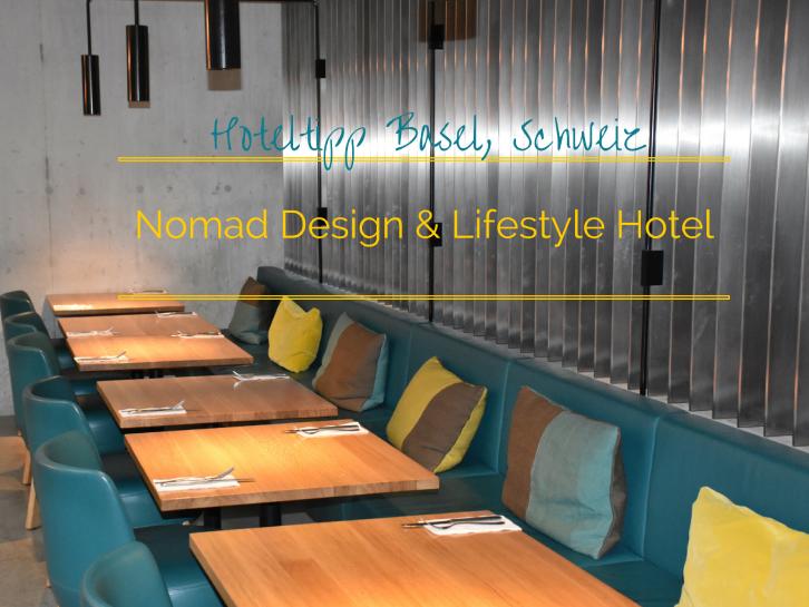 Hoteltipp Basel Nomad Design & Lifestyle Hotel