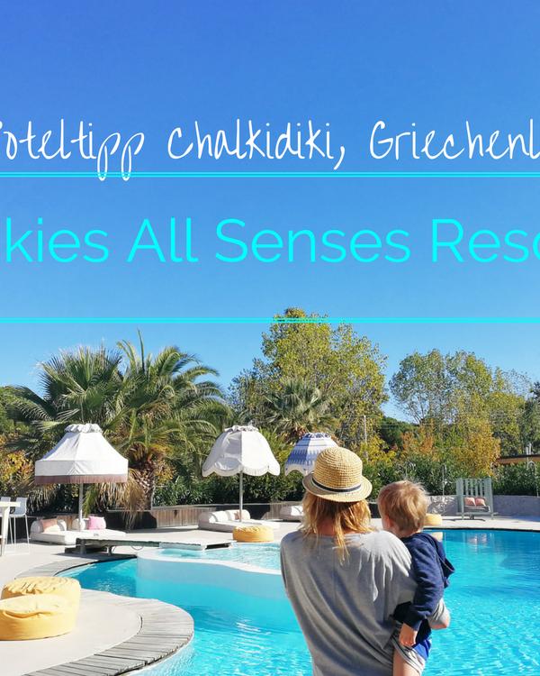 Hoteltipp Chalkidiki: Unser Urlaubstraum im Designhotel Ekies All Senses Resort