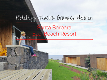 Hoteltipp Ribeira Grande São Miguel Eco-Beach Resort