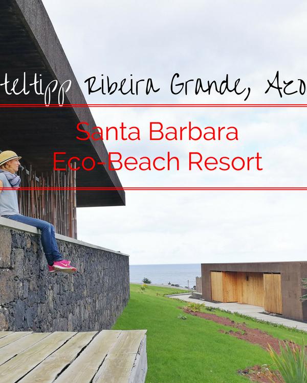 Hoteltipp São Miguel: Santa Barbara Eco-Beach Resort in Ribeira Grande