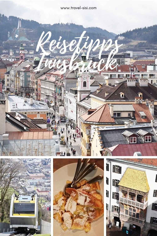 Reisetipps Innsbruck Tirol Österreich