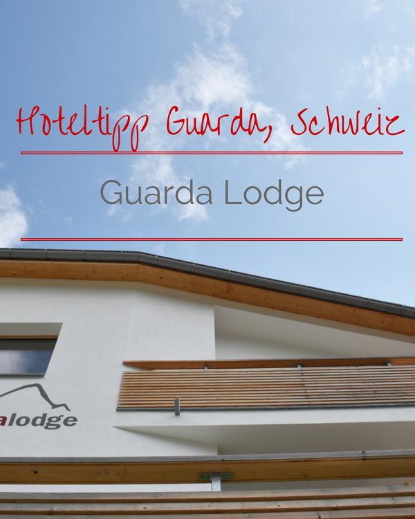 Hoteltipp für Guarda, Engadin: Perfekt übernachten in der Guarda Lodge