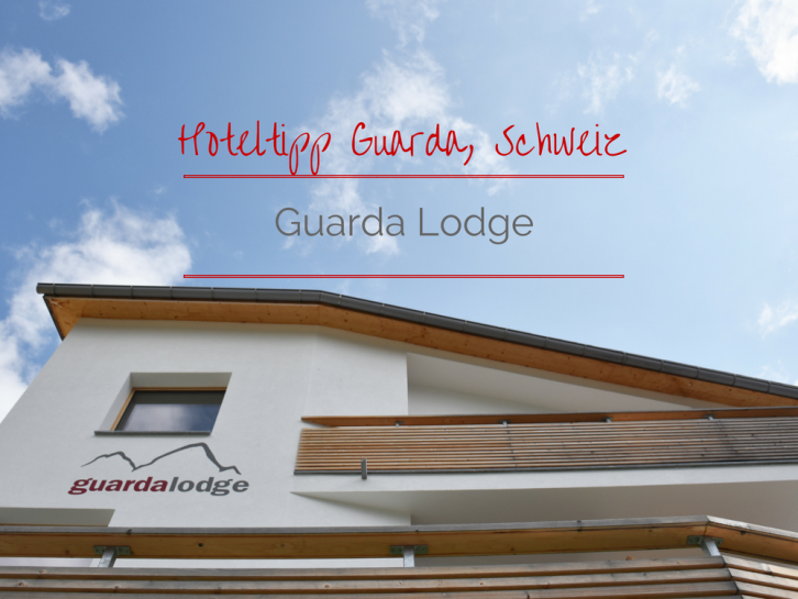 Hoteltipp Guarda Guarda Lodge