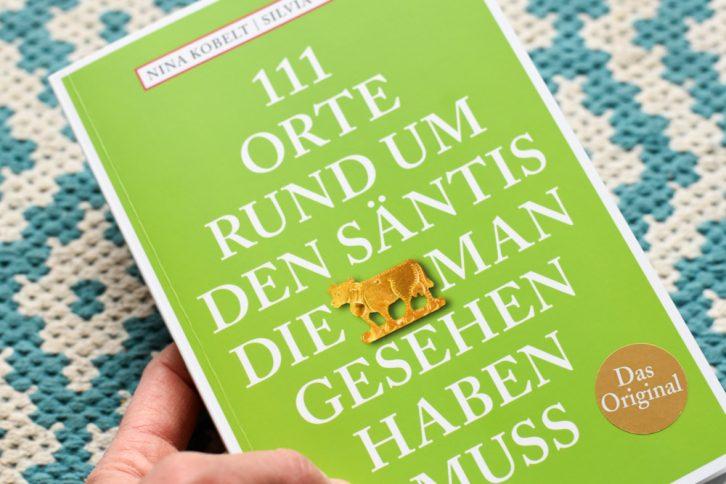 111 Orte rund um den Säntis Buch Titelbild