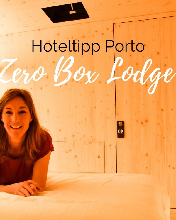 Hoteltipp Porto, Portugal: Speziell übernachten in der Zero Box Lodge