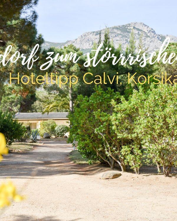 Hoteltipp Calvi, Korsika: Feriendorf zum Störrischen Esel