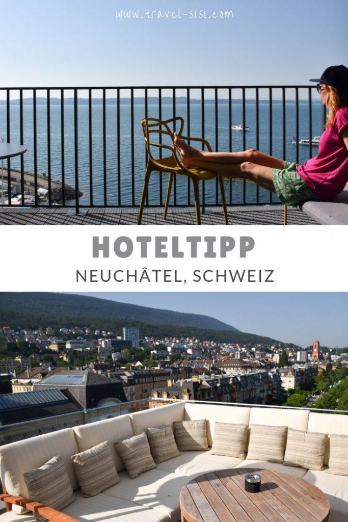 Hoteltipp Neuchâtel Schweiz Hotel Beaulac