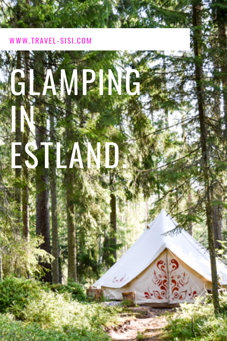 Glamping in Estland Lahemaa Nationalpark