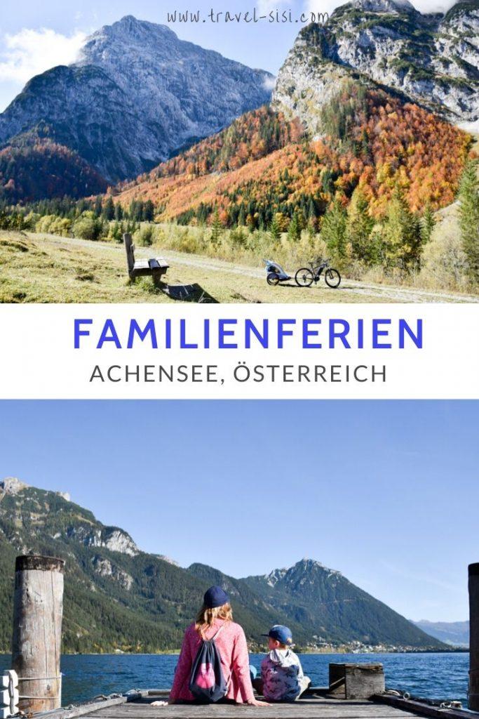 Familienferien Achensee Tirol Österreich