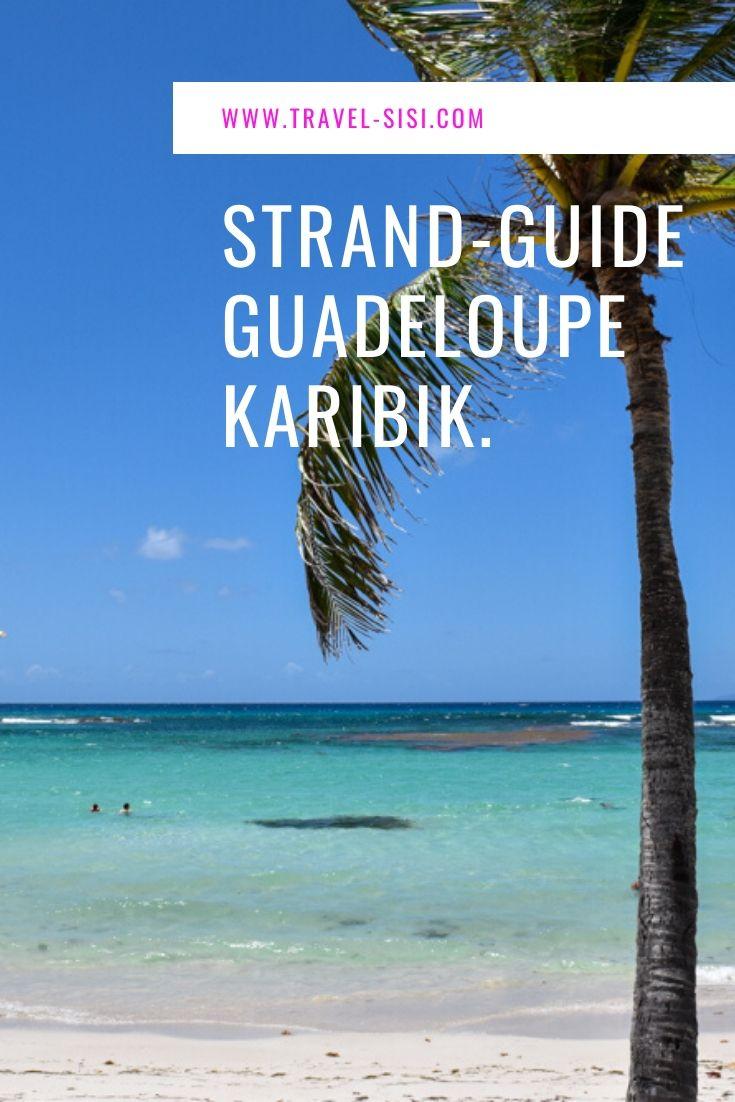 Beste Strände Guadeloupe Karibik