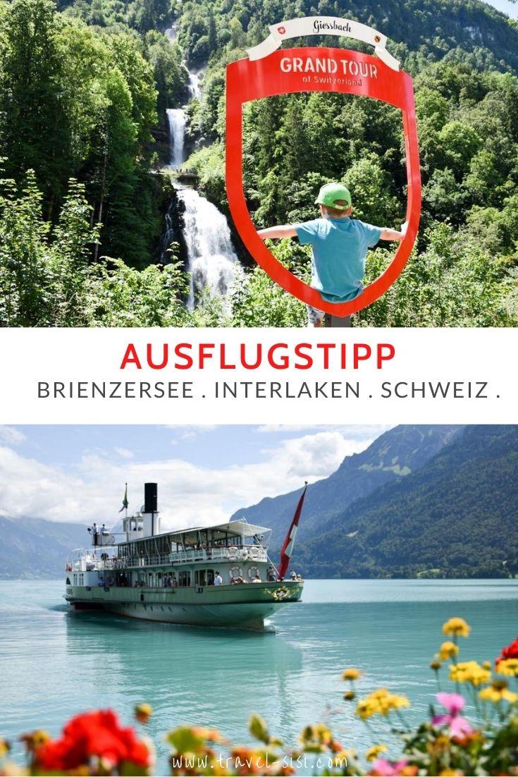 Ausflugstipp Brienzersee Interlaken Schweiz