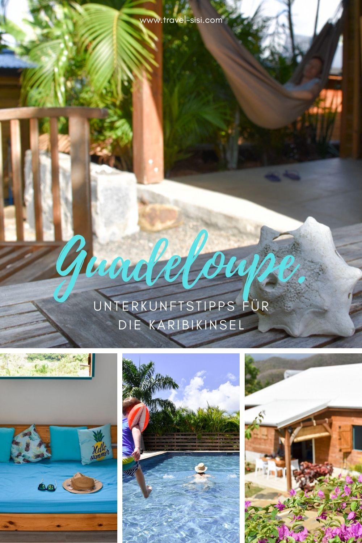 Unterkunftstipps Karibikinsel Guadeloupe